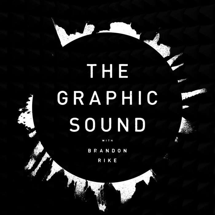 The Graphic Sound: a top design podcast by Brandon Rike