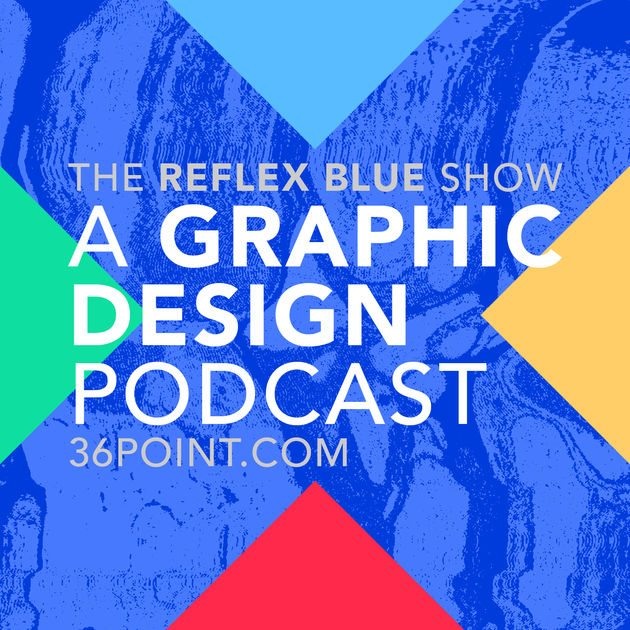 The Reflex Blue Show: a top design podcast by Donovan Beery